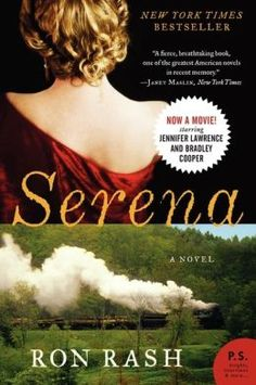 Serena by Ron Rash - one of the best books I have ever read.  Ron Rash is a phenomenal writer.