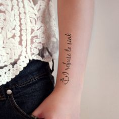 """Temporary tattoo with anchor """"I refuse to sink"""""""