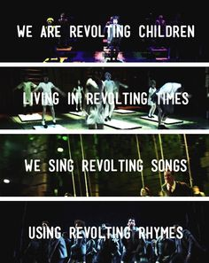 we'll be revolting children 'til our revolting's done