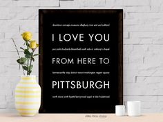 I Love You From Here To PITTSBURGH art print