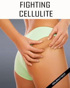 Fighting Cellulite – Tips and Techniques