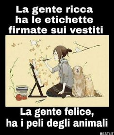 Verona, Cat Wine, Italian Quotes, Magic Words, Pinterest Photos, Animal Quotes, I Love Dogs, Animals And Pets, Quotations