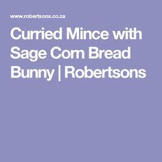 Curried Mince with Sage Corn Bread Bunny   Robertsons