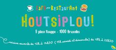 Houtsiplou, 9 place rouppe, bxl http://www.houtsiplou.be/