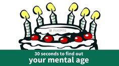 I just took a short test to find out my mental age! Take the test for yourself: http://en.piixemto.com/mental-age-test/?data=MzEz