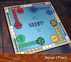 "Board Games...Played this game with my Grandma, I can hear her now ""Sorry!"""
