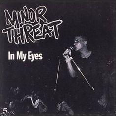 Minor Threat Love Life, My Life, Minor Threat, Punk Poster, Best Songs, Underworld, Thing 1 Thing 2, My Eyes, My Music
