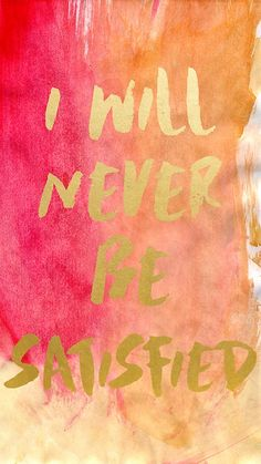 'I will never be satisfied watercolor' Sticker by EriFairy Pink Wallpaper Girly, Sea Wallpaper, Wallpaper Backgrounds, Iphone Wallpapers, Hamilton Broadway, Hamilton Musical, Hamilton Background, Hamilton Quotes, Hamilton Fanart