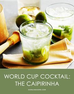 World Cup Cocktail: The Caiprinha