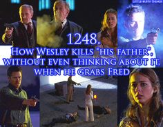 """How Wesley kills """"his father"""" without even thinking about it, when he grabs Fred"""