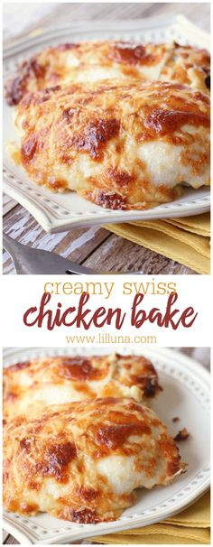 Delicious Creamy Swiss Chicken Bake: A simple and delicious dinner recipe that includes Swiss and Parmesan cheese.