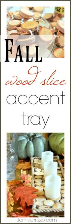 How to make an easy DIY Fall wood slice accent tray by MichaelsMakers Jennifer Rizzo