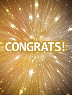 Send Free Shining Stars Congratulations Card to Loved Ones on Birthday & Greeting Cards by Davia. It's free, and you also can use your own customized birthday calendar and birthday reminders. Congratulations Quotes Achievement, Congratulations Images, Achievement Quotes, Congratulations Promotion, Birthday Greeting Cards, Birthday Greetings, Card Birthday, Birthday Reminder, Birthday Calendar