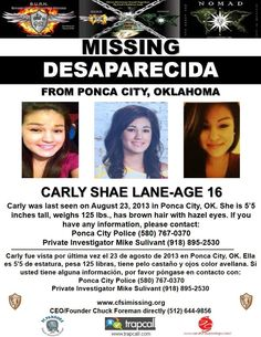 8/23/2013: CARLY SHAE LANE, 16, went missing from Ponca City, Oklahoma.