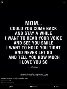 Sad quotes on mother death miss my mom quotes mom in heaven quotes birthd. Miss My Mom Quotes, Mom In Heaven Quotes, Mom I Miss You, Sad Quotes, Missing Mom In Heaven, Girl Quotes, Woman Quotes, Heart Quotes, Family Quotes
