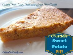 """Sweet potato pie, and I shut my mouth."" This gluten-free and dairy-free crustless sweet potato pie is some seriously good stuff! Super easy to make, too."