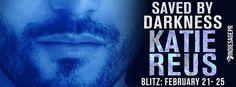 Saved by Darkness by Katie Reus Blitz