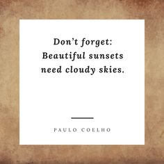 """Paulo Coelho Quotes About Life.This is Part 2 of Paulo Coelho Quotes.Coelho is a Brazilian lyricist and novelist and also the author of one of the most famous novel """"The Alchemist"""""""