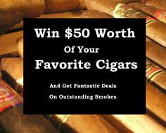 Win $50 Worth of Your Favorite Cigars {US} (ends 2/17/17) More Contests: ContestsHunter.blogspot.com