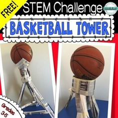 Free STEM Challenge: Basketball Tower by More Than a Worksheet | Teachers Pay Teachers Students can only use newspaper and masking tape to support a basketball.