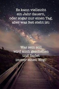 It may take a year or even a day .- Es kann vielleicht ein Jahr dauern oder sogar nur einen Tag, aber was fest steht… It may take a year or even a day, but what is certain … – – - Wise Quotes, Happy Quotes, Words Quotes, Funny Quotes, Inspirational Quotes, Sayings, Happiness Quotes, Pure Happiness, Couple Quotes