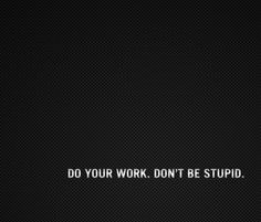 Was about to waste time on pinterest....this was the first pin i saw...back to studying :-) thanks for the wise words! haha