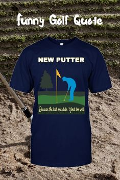 Quick Guide to Golf Rules - Golf Pro Tips Funny Golf Shirts, Cool Shirts, Happy Birthday, Christmas Birthday, Ready For First, Golf Gifts For Men, Golf Quotes, Golf Sayings, Best Golf Clubs