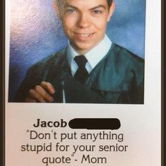 Don'T put anything stupid best senior quotes, funny yearbook quotes, funny quotes Best Senior Quotes, Senior Yearbook Quotes, Memes Humor, Funny Memes, Funny Shit, Hilarious, Funny Stuff, High School Quotes, Graduation Quotes