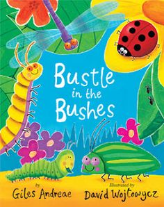 Bustle in the Bushes adorable book about bugs! We also had fun making crayola sidewalk chalk bug tattoos