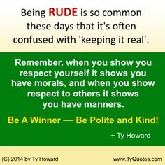 12 Best Manners Quotes Images Wise Words Inspirational Qoutes