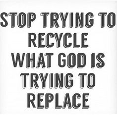 God is replacing ___ with Brand New!