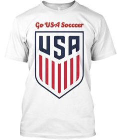Go USA Soccer T-SHIRT, Support USA National Team - CLICK http://bit.ly/2LF7Xqz to Make Your Order