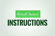 Total Choice instructions