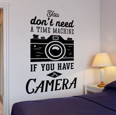 Wall Vinyl Decal Motivation Photograph Quote If You Have A Camera Decor Unique Gift - Techno World Metal Wall Decor, Diy Wall Decor, Room Decor, Photography Office, Quotes About Photography, Vinyl Wall Decals, Wall Stickers, Girl Room Quotes, Photographer Quotes