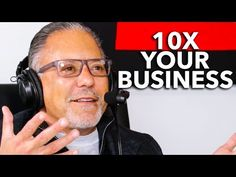 10X Your Business with Marketing Master Jay Abraham
