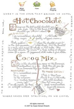 "Hot Chocolate Recipe and Cocoa Mix ""Gift in a Jar"" Recipe By Susan Branch Old Recipes, Vintage Recipes, Recipies, Drink Recipes, Sweet Recipes, Yummy Recipes, Cookie Recipes, Branch Art, Hot Chocolate Recipes"