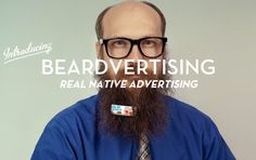 Beardvertising. Cf. http://www.buzzfeed.com/copyranter/men-with-epic-beards-want-to-make-some-extra-money