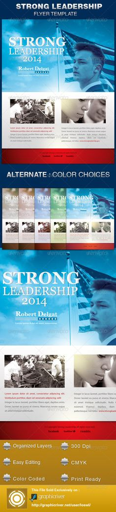 The Strong Leadership Political Flyer Template is sold exclusively on graphicriver, it is great for any event, especially designed for political campaigns, conferences and voting events. In this package you'll find 1 Photoshop file. All text and graphics in the files are editable, color coded and simple to edit. The files also contain five one-click color options, but endless colors are possible. $6.00