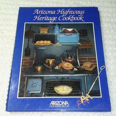 Arizona Highways Heritage Cooking Cookbook by Louise DeWald Spiral Hardback Cooking Supplies, Spiral, Arizona, Ebay