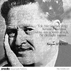 17 Remarks From Nazım Hikmet& Pen - - Victor Jara, Book Works, Writers And Poets, Historical Quotes, Favorite Words, Revolutionaries, Quotations, Best Quotes, Literature