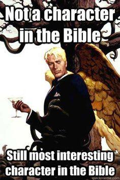 Good Guy Lucifer - best of this meme that I've seen.