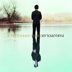 single cover art: pablopolar - a thousand years [02/2013]
