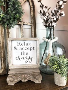 farmhouse decor Relax & accept the crazy approx / Farmhouse Sign / Rustic / Home Decor / Hand painted / Wood sign / Farmhouse Style Antique Farmhouse, Country Farmhouse Decor, French Country Decorating, Rustic Decor, Vintage Farmhouse Decor, Country Kitchen, Country Chic Decor, Shabby Chic Decor Living Room, Country Bathrooms