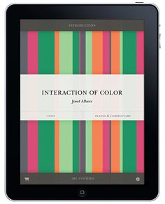 'Interaction of Color' by Josef Albers - probably the most important and expensive book on the use of color in art and design - will be released as an interactive iPad app!   More details on http://www.interiorator.com/#Interaction-of-Color-iPad-edition