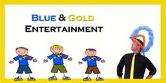Cub Scouts Blue and Gold Entertainment