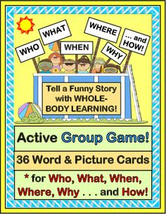 """Play a Multi-Sensory GROUP GAME, and make funny 'story sentences' that tell Who, What, When, Where, Why, and How! Use the 36 Word / Picture Cards in a game with great sequential """"MOVES"""" and a silly SONG. Song directions provided-- no music skills needed! (18 pages) Whole-Body Learning from Joyful Noises Express TpT! $"""