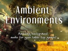 Sound effects, music, and background loops for your table top games.