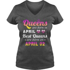 april 02 birthday T-shirt, Best queens are Born on april 02 shirts, april 02 birthday Queen T-shirt, Birthday april 02 T Shirt,queens Born april 02 Hoodie Vneck #gift #ideas #Popular #Everything #Videos #Shop #Animals #pets #Architecture #Art #Cars #motorcycles #Celebrities #DIY #crafts #Design #Education #Entertainment #Food #drink #Gardening #Geek #Hair #beauty #Health #fitness #History #Holidays #events #Home decor #Humor #Illustrations #posters #Kids #parenting #Men #Outdoors…