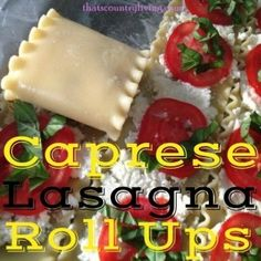 Caprese Lasagna Roll Ups #Recipe - a favorite dinner for our fam - these are DELICIOUS and very easy to make!  This recipe is especially perfect for summertime when your garden is overflowing with tomatoes and fresh basil.