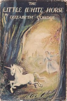 First edition of The Little White Horse by Elizabeth Goudge, 1946.